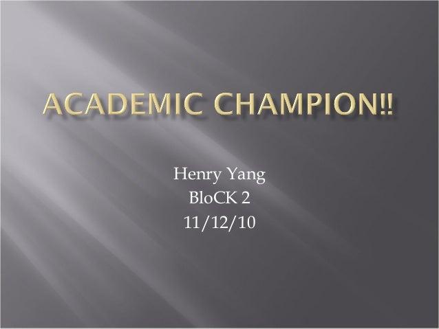Henry Yang BloCK 2 11/12/10