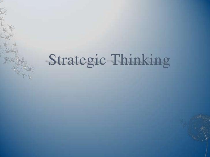 Strategic Thinking<br />