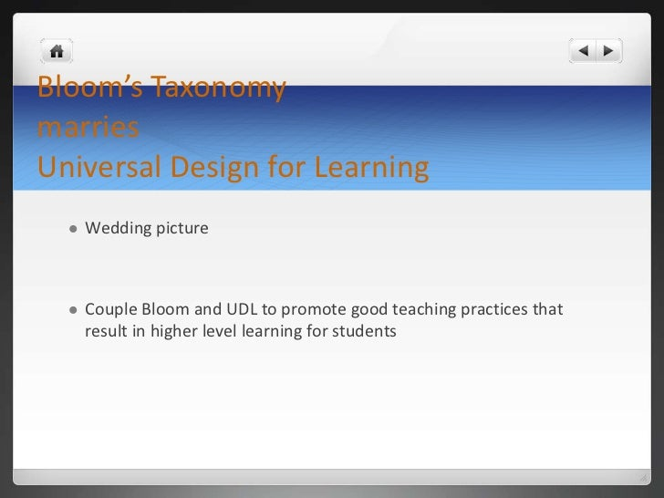Bloom's Taxonomy marriesUniversal Design for Learning<br />Wedding picture<br />Couple Bloom and UDL to promote good teach...