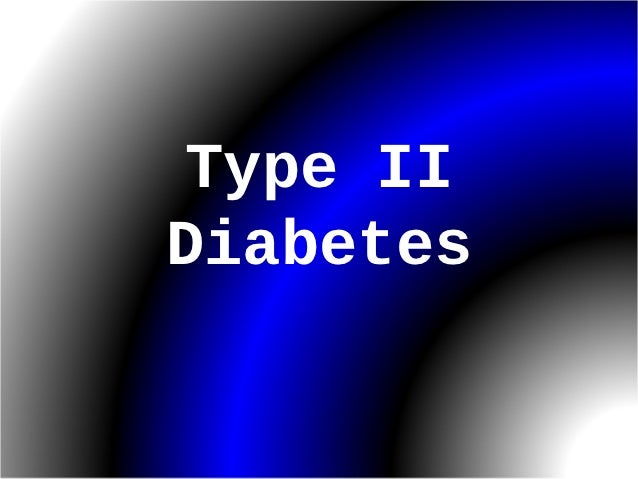 Type IIDiabetes