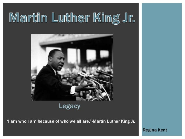 """Legacy""""I am who I am because of who we all are.""""-Martin Luther King Jr.                                                   ..."""