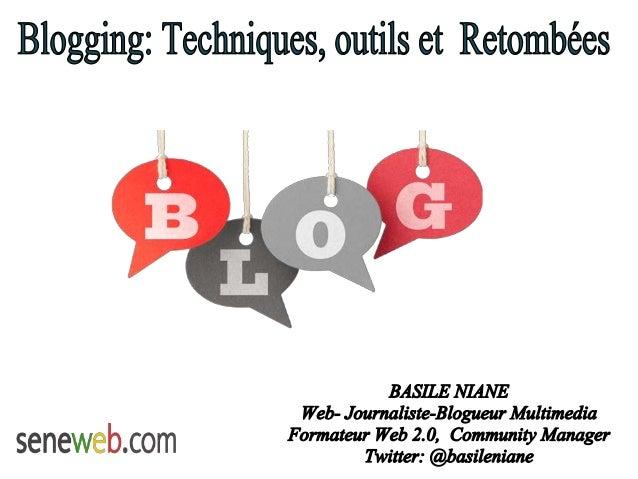 Blogging ... c'est Quoi?