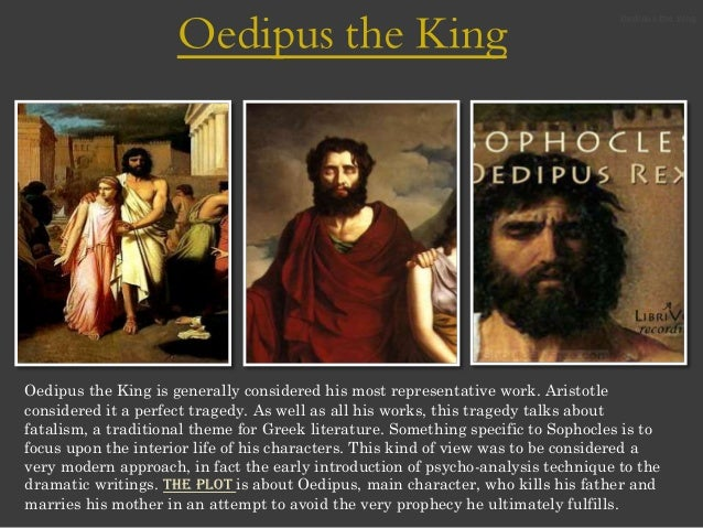 "oedipus the king incentive moment The beginning pertains to the ""incentive moment,"" where a series of cause-and-effect events transpire to jocasta in oedipus the king might be seen as a."