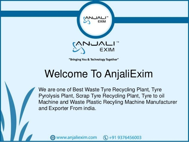 Do you need waste tyre recycling plant suppliers cost india