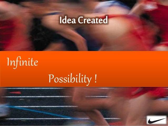 Infinite Possibility !