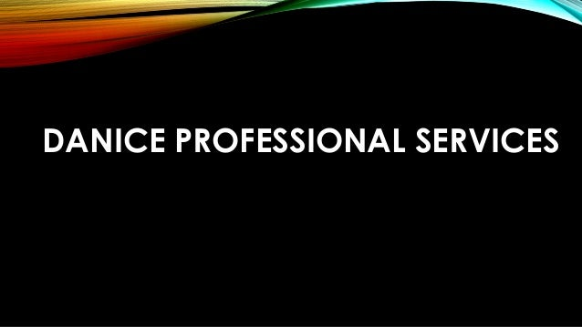 DANICE PROFESSIONAL SERVICES
