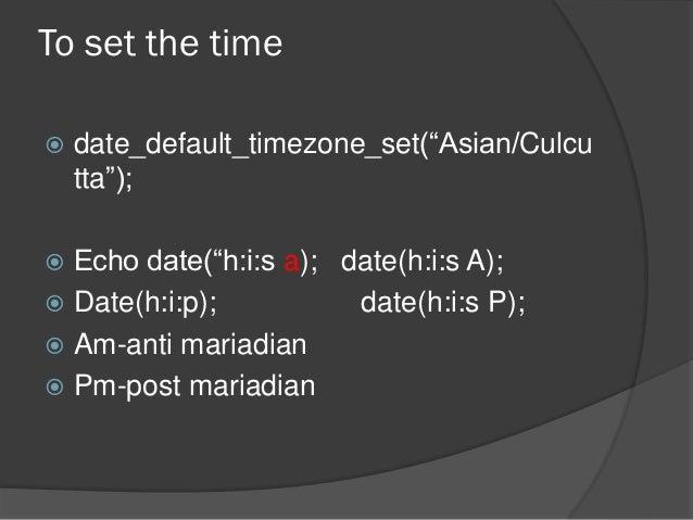 date_default_timezone_set