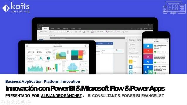 Innovación con Power BI, Microsoft Flow y Power Apps