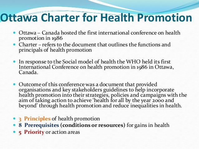 ottawa charter on smoking essay Creating supportive environments is one of the five action areas identified by the ottawa charter for  helping staff quit smoking or providing healthy snack .