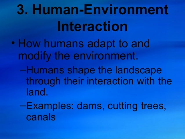thematic essay theme human and physical geography At the end of the essay introducing each of the seven key themes, teachers will   how has the changing relationship between human beings and the physical.