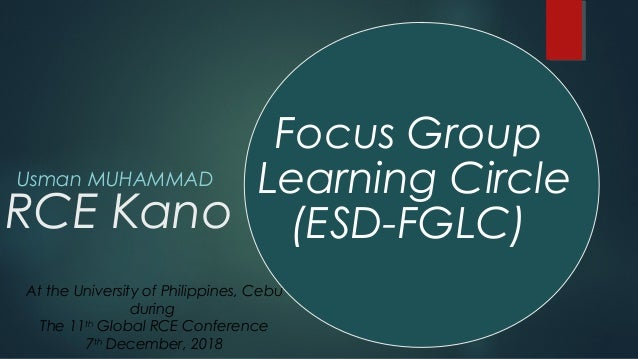 RCE Kano Usman MUHAMMAD Focus Group Learning Circle (ESD-FGLC) At the University of Philippines, Cebu during The 11th Glob...