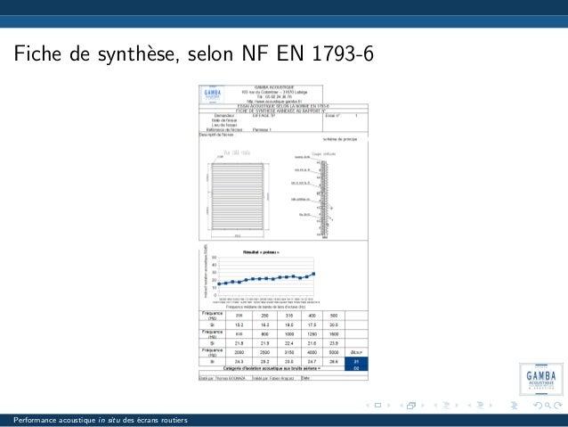 Fiche de synth`ese, selon NF EN 1793-6 Performance acoustique in situ des ´ecrans routiers