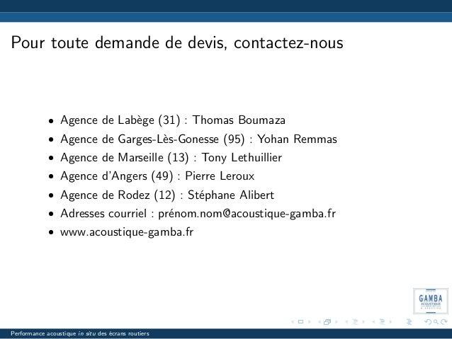 Pour toute demande de devis, contactez-nous • Agence de Lab`ege (31) : Thomas Boumaza • Agence de Garges-L`es-Gonesse (95)...