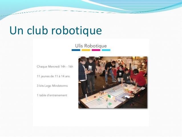 Un club robotique