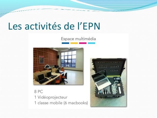 Les activités de l'EPN