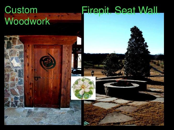 Firepit. Seat Wall.<br />Custom Woodwork<br />