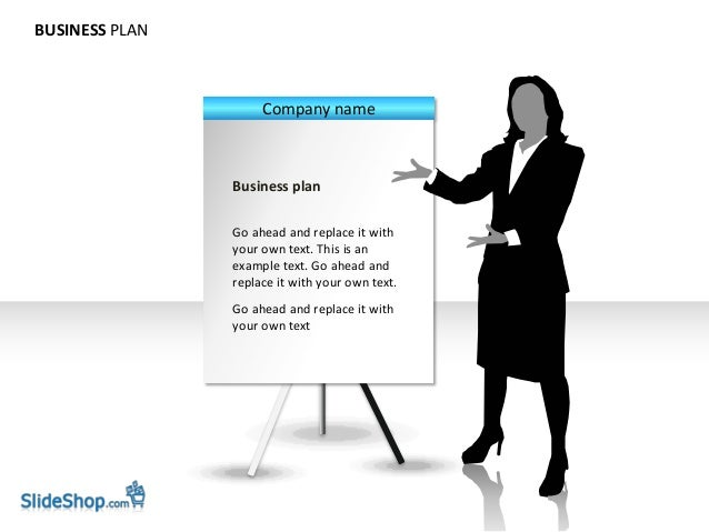 BUSINESS PLAN                     Company name                Business plan                Go ahead and replace it with   ...