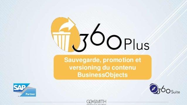Sauvegarde, promotion et versioning du contenu BusinessObjects