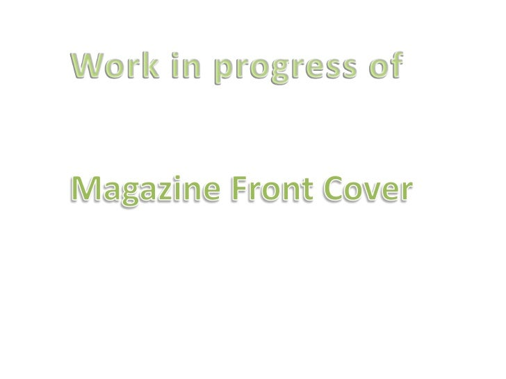 Work in progress of<br />Magazine Front Cover<br />