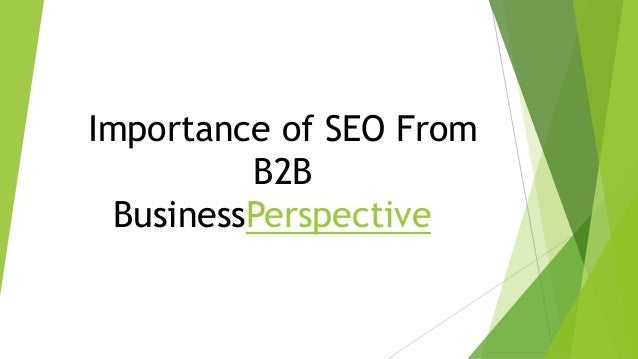 Importance of SEO From B2B BusinessPerspective