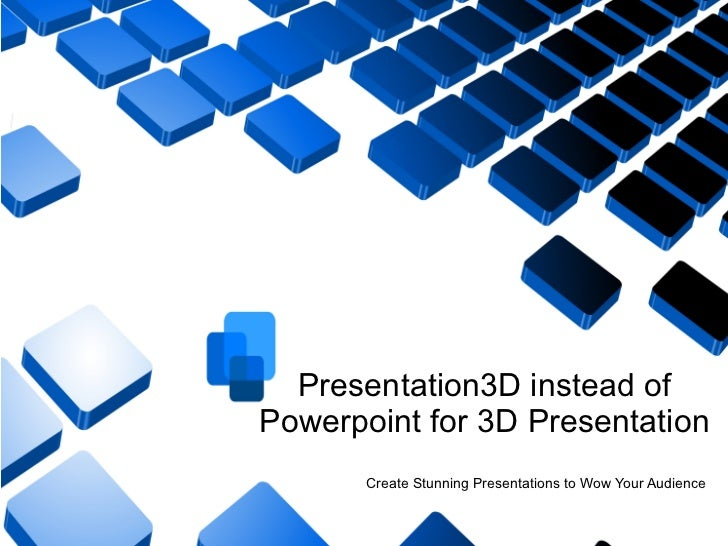 Presentation3d instead of powerpoint for 3d presentation
