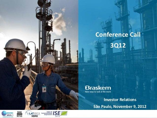 Conference Call        3Q12     Investor RelationsSão Paulo, November 9, 2012