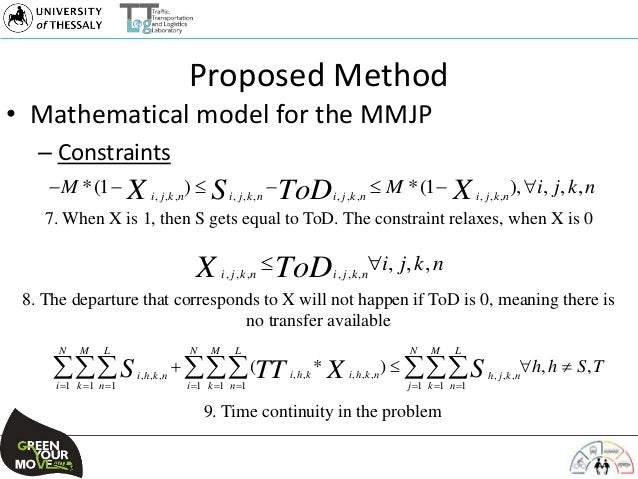 Proposed Method • Mathematical model for the MMJP – Constraints 7. When X is 1, then S gets equal to ToD. The constraint r...