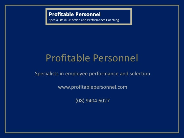 Profitable PersonnelSpecialists in employee performance and selection         www.profitablepersonnel.com                 ...