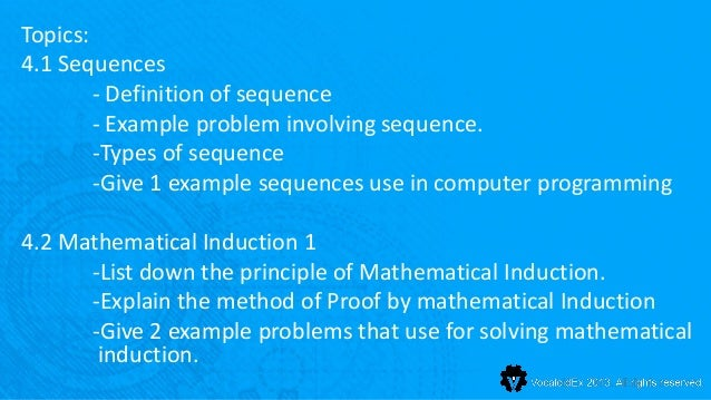 Topics:4.1 Sequences        - Definition of sequence        - Example problem involving sequence.        -Types of sequenc...