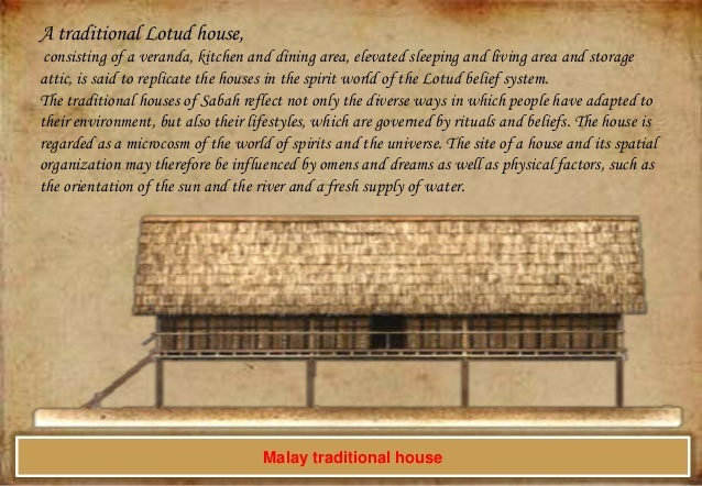A traditional Lotud house, consisting of a veranda, kitchen and dining area, elevated sleeping and living area and storage...