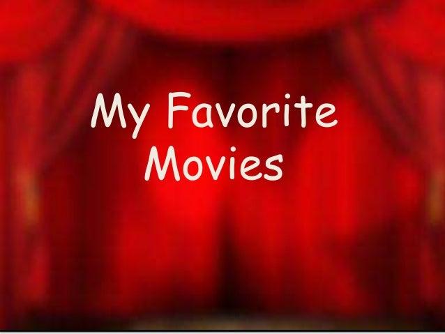My Favorite Movies