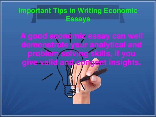 tips in writing economic essays 2 important tips in writing economic essays