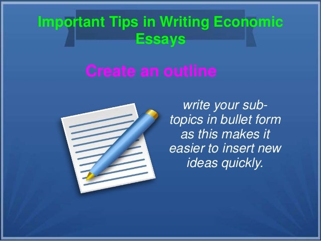 Tips In Writing Economic Essays 7 Important Tips In Writing Economic Essays