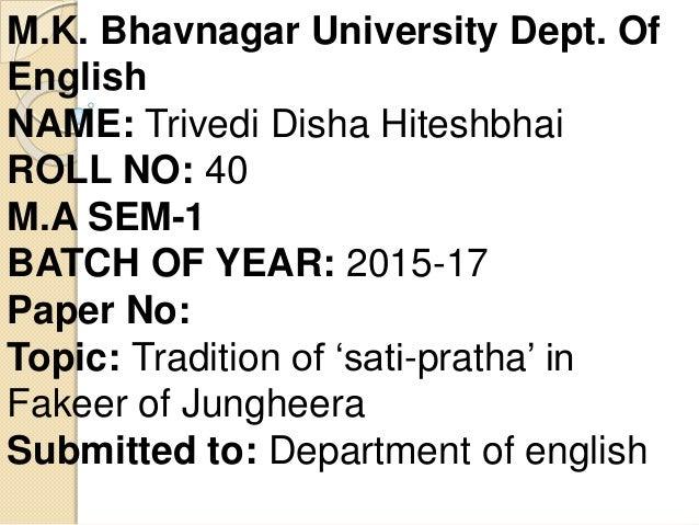 M.K. Bhavnagar University Dept. Of English NAME: Trivedi Disha Hiteshbhai ROLL NO: 40 M.A SEM-1 BATCH OF YEAR: 2015-17 Pap...