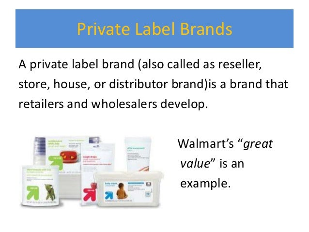 What are private label brands ?