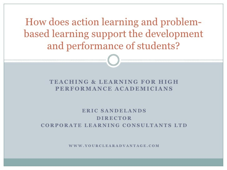 Teaching & Learning for high performance academicians<br />Eric Sandelands<br />Director<br />Corporate learning consultan...