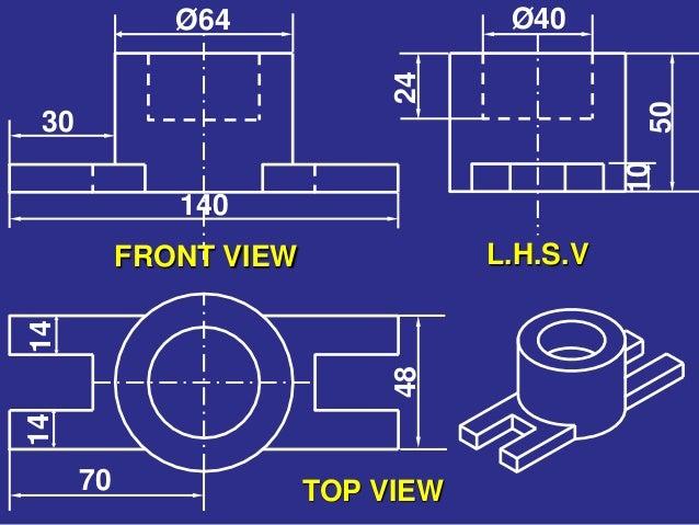 L.H.S.VFRONT VIEW TOP VIEW 1414 48 70 24 10 Ø40 50 Ø64 30 140