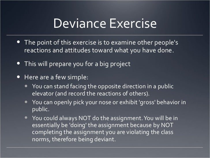 Deviance Assignment