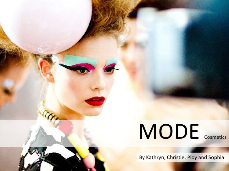 MODECosmetics<br />By Kathryn, Christie, Ploy and Sophia<br />