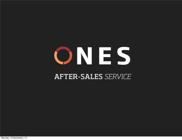 NES                          AFTER-SALES SERVICEMonday, 14 November, 11