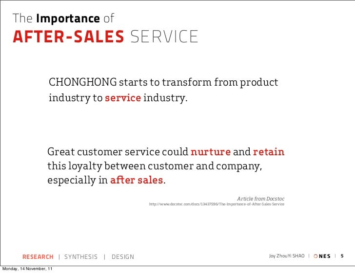 The Importance of    AFTER-SALES SERVICE                     CHONGHONG starts to transform from product                   ...