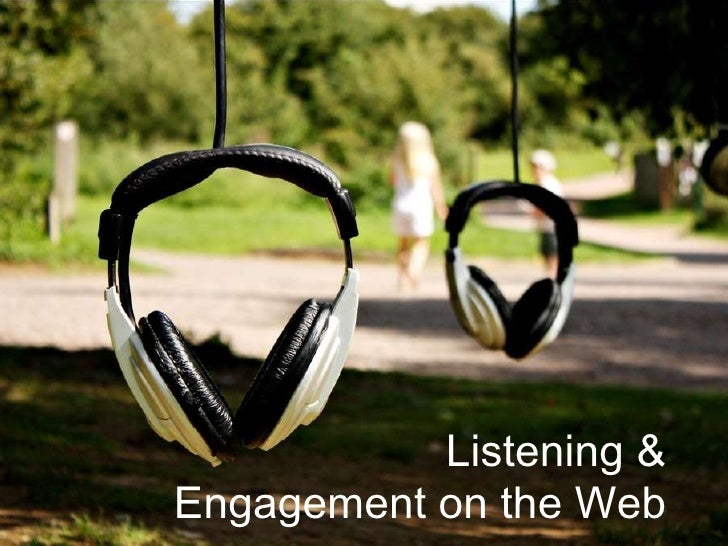 Listening & Engagement on the Web