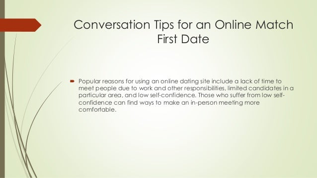 Dating site conversation tips for first dates