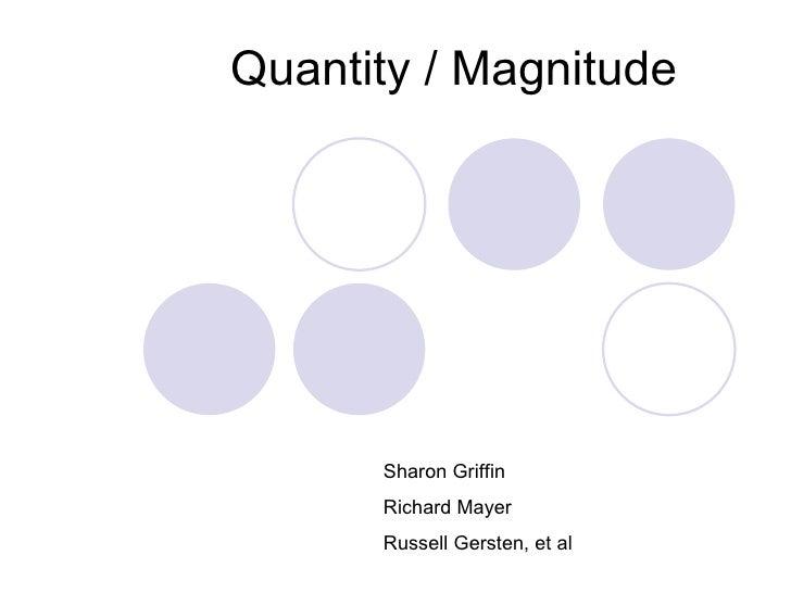 Presentation 5 quantity   magnitude and numeration january 2 Slide 2