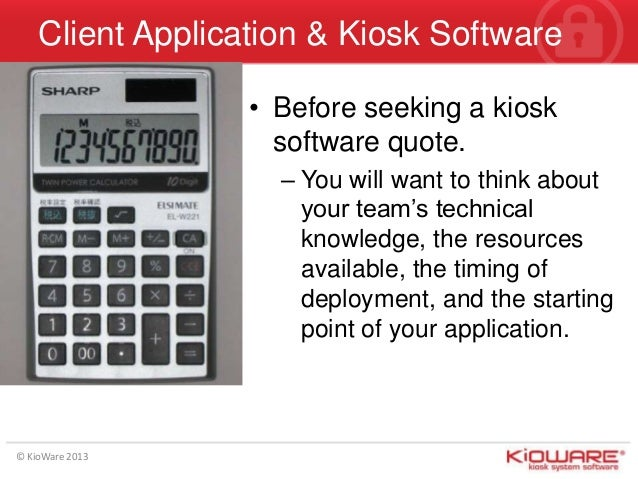 Kiosk Software Client App Development Process - Questions to Ask