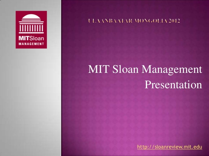 MIT Sloan Management          Presentation         http://sloanreview.mit.edu