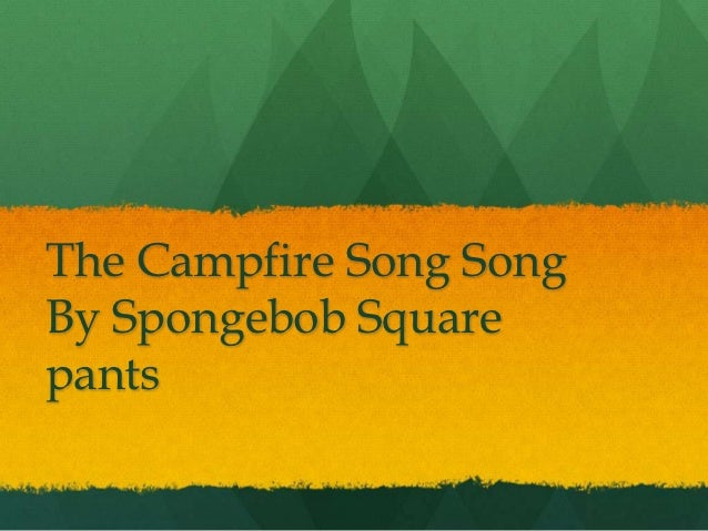 The Campfire Song Song Tim Sciannella