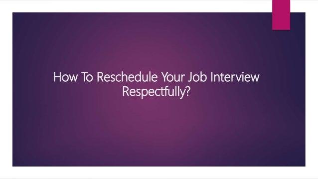 reschedule job interview