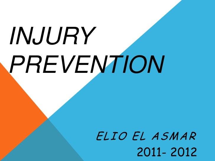 INJURYPREVENTION     ELIO EL ASMAR          2011- 2012