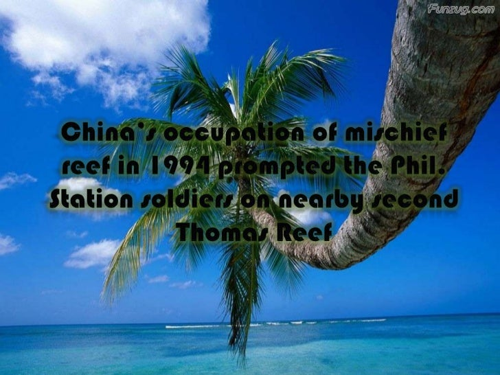 philippines claim in spartlys The philippines got a bad fright in 1995 when china occupied mischief reef, a  part of the spratly chain claimed by the philippines.